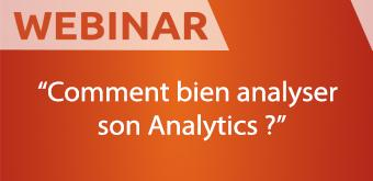 Comment bien analyser son Analytics ?