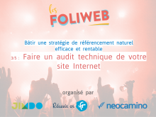 SEO 3/5 : Faire un audit technique de votre site