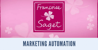 Marketing automation: exemple réussi de passage de la gestion de campagnes au marketing automatisé / Françoise Saget