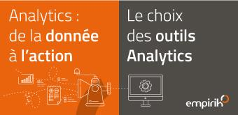 Digital Analytics (1/4) : le choix des outils Analytics