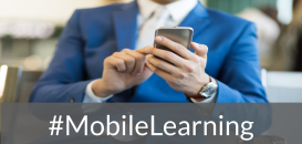 Mobile Learning, la formation à portée de main !